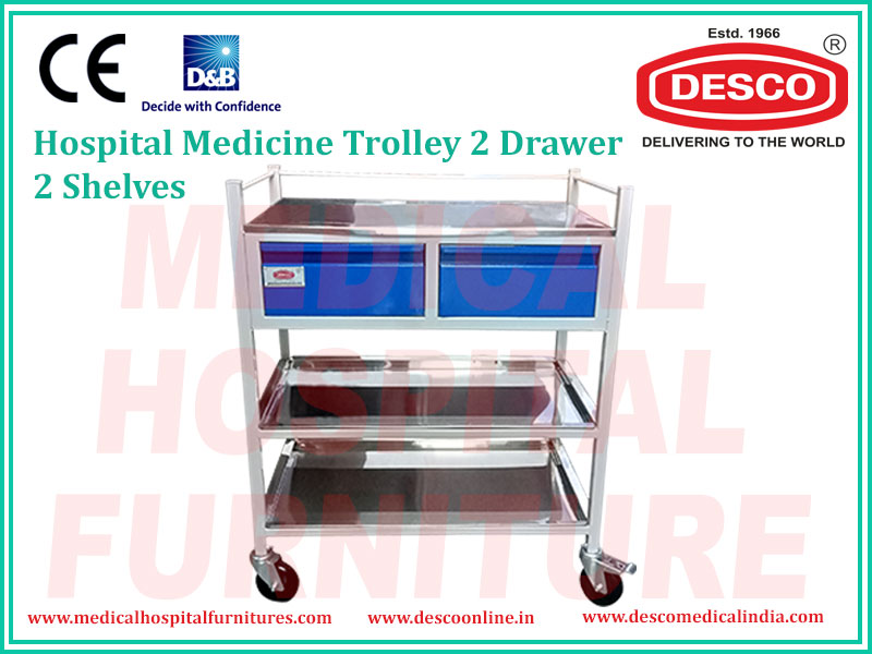 MEDICINE TROLLEY 2 DRAWER 2 SHELVES
