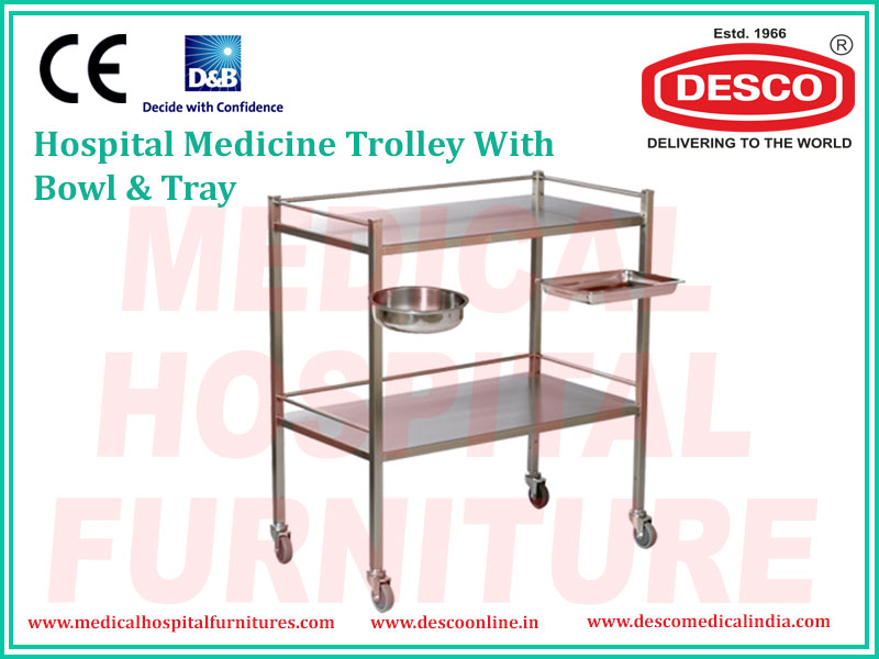 BOWL & TRAY MEDICINE TROLLEY
